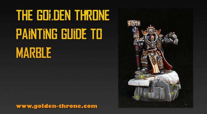 Golden Throne's Painting Guide for Marble