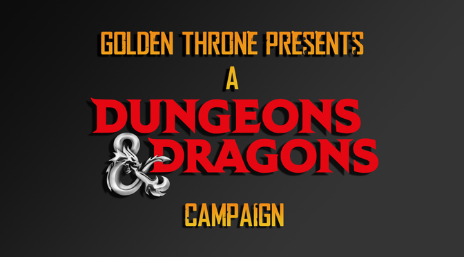 A new Dungeons and Dragons Campaign